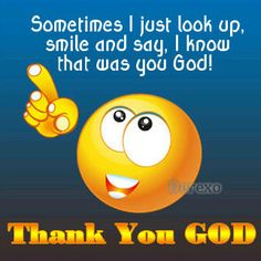 Know that was you God. Smiley Quotes, Emoji Quotes, Funny Quotes, Qoutes, Mommy Quotes, Religious Quotes, Spiritual Quotes, Positive Quotes, Spiritual Encouragement