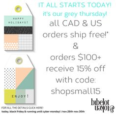 IT'S GREY THURSDAY! CAD & US ORDERS SHIP FREE & ORDERS $100+ GET 15% OFF WITH CODE SHOPSMALL15! Cyber Monday, Thursday, The 100, Coding, Ship, News, Grey, Happy, Modern