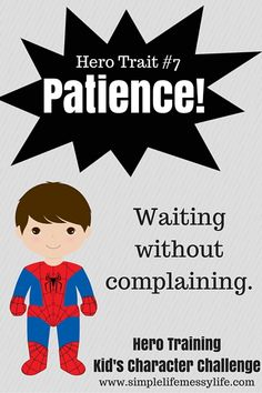 Hero Training! Kid's Character Challenge - Week 7 - Patience - Steadfast Family