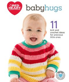 Baby Knitting Patterns Neutral Baby Hugs eBook - Let us introduce you to Baby Hugs, the newsworthy yarn that is. Crochet Bebe, Crochet For Boys, Knit Crochet, Crochet Crafts, Baby Knitting Patterns, Baby Patterns, Crochet Patterns, Crochet Girls Dress Pattern, Baby Hug