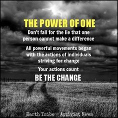 Be the change !!!