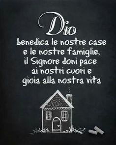 Dio benedica le nostre case e le nostre famiglie