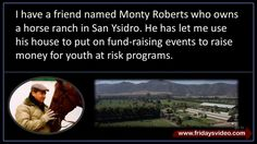 Keep Your Dream, Monty Roberts