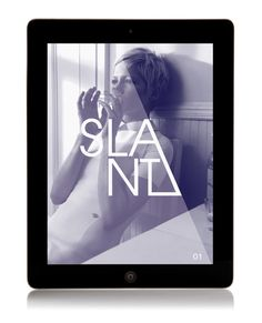slant  http://www.behance.net/gallery/SLANT-iPad-magazine/6765509
