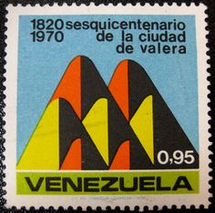 Valera y sus siete colinas. Estampilla aniversario // Valera and its seven hills. Anniversary Stamp. Venezuela, 1970