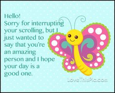 Hello sorry for interrupting  quotes quote hello wishes hi