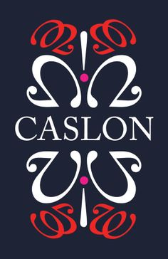 typographic poster - caslon by jenni bennett, via Behance