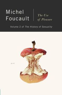 The History of Sexuality Volume 2: The Use of Pleasure