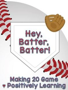 Hey Batter Batter Making 20 (freebie!)