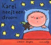 Karel heeft een droom - Liesbet Slegers