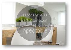 ✿ Les bons réflexes à adopter pour une cuisine impeccable. - {astuces} ORGANISATION maison