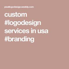 custom #logodesign services in usa  #branding