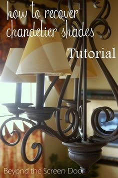 How to Recover Chandelier Shades Tutorial - Beyond the Screen Door