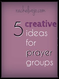 Want to start a prayer group? Need fresh ideas for your prayer group? Get started here!
