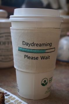 daydreamers coffee cup cozy. I think we all need to take more time to just daydream...by Sew Tara
