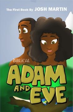 Adam and Eve by Josh Martin is a new rendition of the story of creation. This book has over 100 beautiful illustrations, and features Paleo Hebrew. Adam And Eve, This Book, Author, Animation, Books, Paleo, Bible, Illustrations, Beautiful