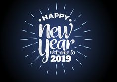 Happy New Year 2019 SMS, images, New year wishes New year status 2019 Greetings 2019 - Hindi English Wish Happy New Year Poem, Happy New Year Funny, New Year Wishes Quotes, New Year Wishes Messages, Happy New Year Friends, Happy New Year Message, Happy New Year Images, Happy New Years Eve, Happy New Year Greetings