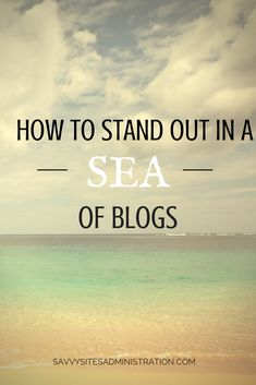 4 tips for standing out amongst all the blogs and websites.