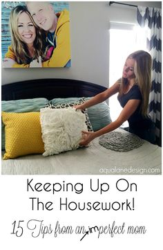 15 Tips to help you keep the housework under control