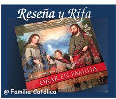 """Familia Católica: Reseña del libro """"Una Invitación para ORAR EN FAMILIA"""" de las Hermanas Dominicas de la Congregación de Santa Cecilia"""