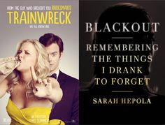 What Makes a Trainwreck?: Reading Sarah Hepola and Watching Amy Schumer