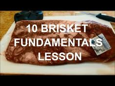 10 Brisket Fundamentals by Barbecue Champion Harry Soo How-to SlapYoDaddyBBQ.com competition texas - YouTube