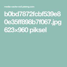 b0bd7872fcbf539e80e35ff898b7f067.jpg 623×960 piksel