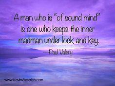 Unleash your inner mad man! :-) #KevinWestrich