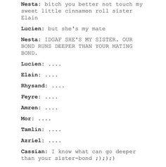 omg Hahahahahahaha I can so see Cassian saying that. A Court of mist and fury-Sarah J Maas