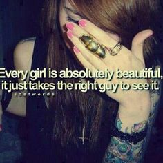 One of the quotes I live by and every girl should to. You are beautiful inside and out and if one guy doesn't see that another will . Love B Good Girl Quotes, Love Quotes Tumblr, Sweet Quotes, Cute Quotes, Woman Quotes, Random Quotes, Love Live, Sad Love, Alone