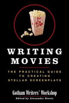 Bestseller Books Online Writing Movies: The Practical Guide to Creating Stellar Screenplays Gotham Writers' Workshop $10.85  - http://www.ebooknetworking.net/books_detail-159691145X.html