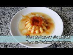 Receta de flan de huevo sin azúcar, casero y light | Dulces Diabéticos
