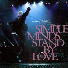 Simple Minds Stand By Love - Gatefold Booklet UK vinyl single inch record / Maxi-single) Jim Kerr, Let There Be Love, Simple Minds, Vinyl Music, Vintage Vinyl Records, Never Too Late, Classic Rock, Lps, Booklet