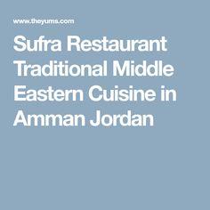 Sufra Restaurant Traditional Middle Eastern Cuisine in Amman Jordan