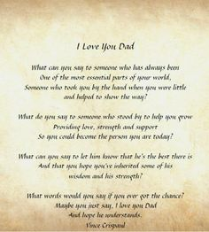 Love you and miss you Dad always true story!❤ i am the person i am today because of you and i couldn't thank you enough! I LOVE YOU! Dad Poems, Daddy Quotes, Fathers Day Quotes, Quotes For Dad, Funeral Poems For Dad, Fatherhood Quotes, Fathers Day Letters, Grief Poems, Hero Quotes
