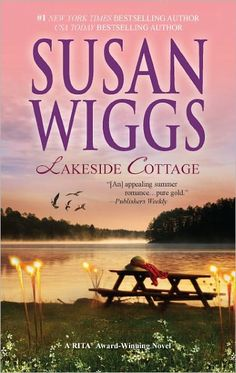 Lakeside Cottage - Susan Wiggs <3 <3 good book, great series!