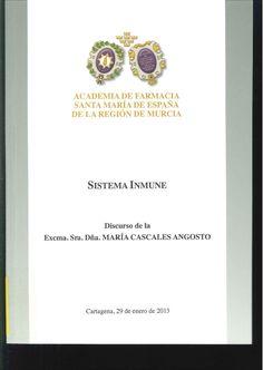 Sistema inmune / discurso de María Cascales Angosto. 2013