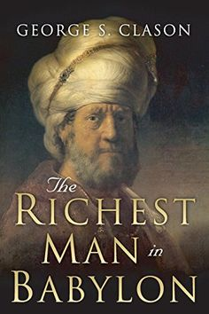 The Richest Man in Babylon by George S. Clason https://www.amazon.com/dp/1505339111/ref=cm_sw_r_pi_dp_oz0BxbD0AVQT6