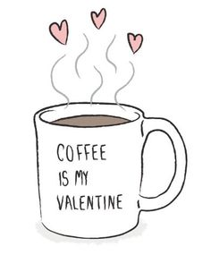 Hope you had a great Valentine's Day! Celebrate the love of coffee.