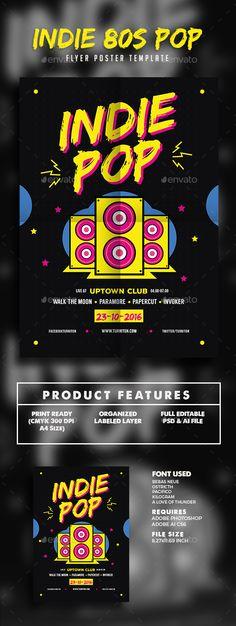 Indie Pop 80s Flyer Template PSD, Vector AI. Download here: http://graphicriver.net/item/indie-pop-80s-flyer/15486904?ref=ksioks