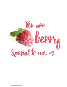 You are berry special to me free printable for valentine's day