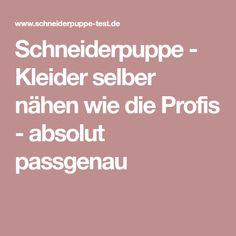 Schneiderpuppe - Kleider selber nähen wie die Profis - absolut passgenau