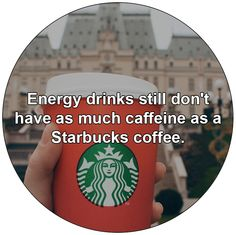 Energy drinks still don't have as much caffeine as a Starbucks coffee.