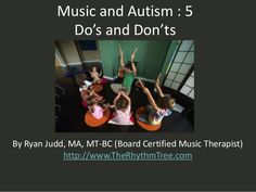 Music and Autism : 5 Do's and Don'ts