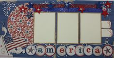 Patriotic scrapbook layout~frame.with the kids pictures for a 4th of July decoration
