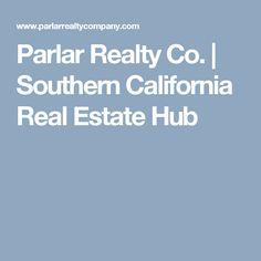 Parlar Realty Co. | Southern California Real Estate Hub