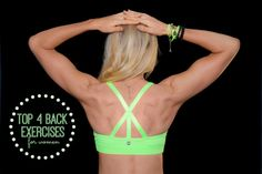Top 4 Back Exercises For Women