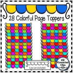 28 Colorful Page Toppers $  Includes  28 colorful page toppers in a nice variety of colors 1 line art image  Colors: red, orange yellow, pink, purple, blue, green, turquoise  29 images in all. 300pi for crisp printing.