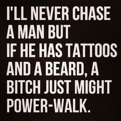 Pin by The ed Feller on Women Who Love s quotes beard quotes funny - Beard Bearded Men Quotes, Beard Quotes, Bearded Tattooed Men, Men With Tattoos Quotes, Beard Humor, Man Humor, Memes Humor, Never Chase A Man, Men Quotes Funny