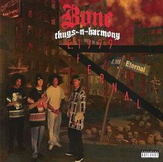 Bone Thugs-N-Harmony - E. 1999 Eternal (Full Album) Release date: July 1995 Artist: Bone Thugs-N-Harmony Label: Ruthless Records Genre: Gangsta rap, G-fu. Rap Albums, Hip Hop Albums, Music Albums, Best Rap Album, Best Albums, Greatest Albums, Music Is Life, My Music, Music Songs